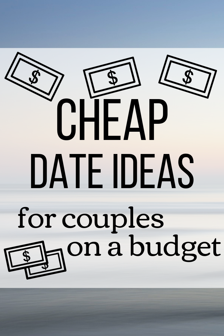 Cheap Date Ideas for Couples on a Budget.png