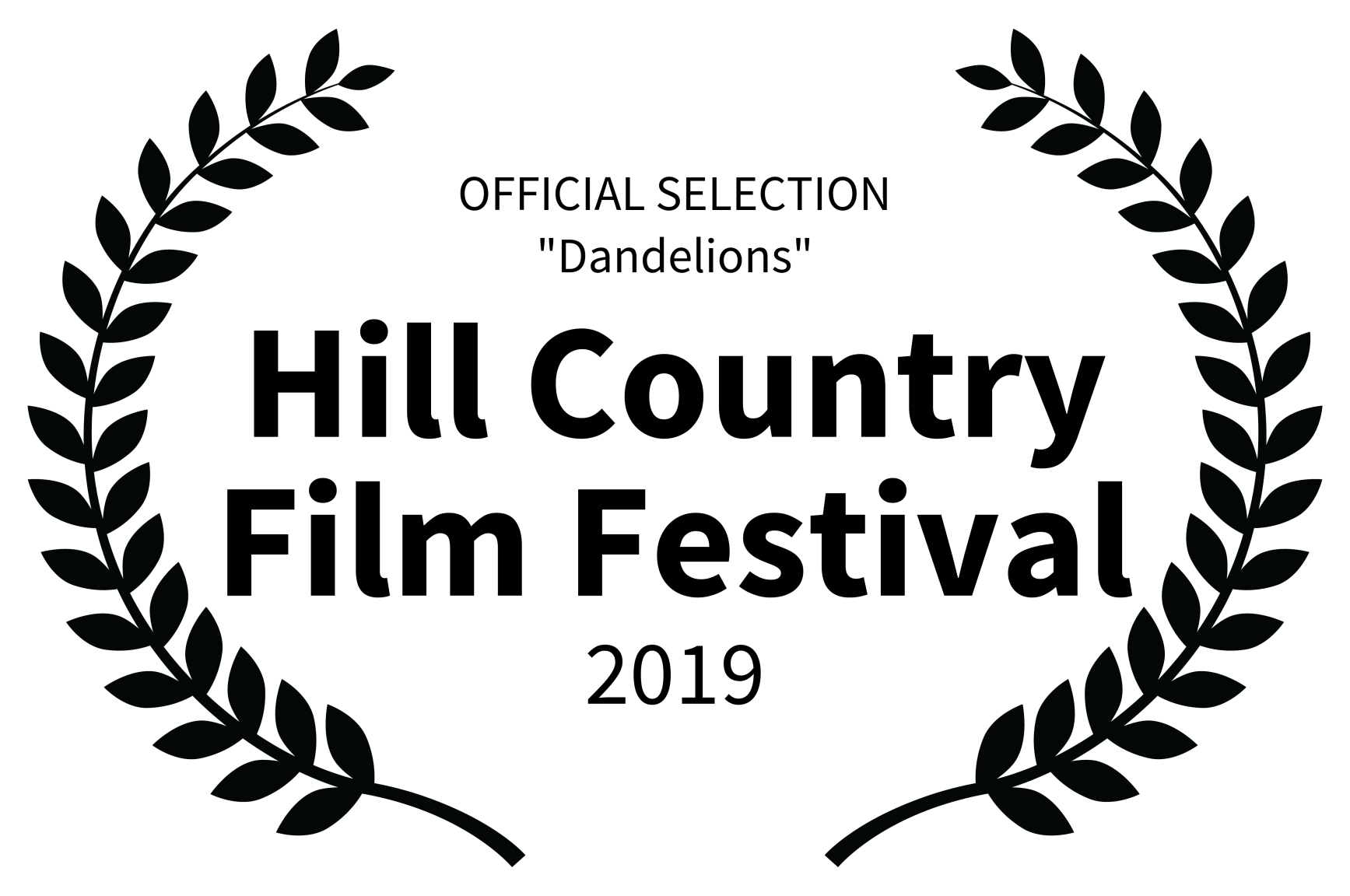 OFFICIAL SELECTION Dandelions - Hill Country Film Festival - 2019_BLK LTR.png