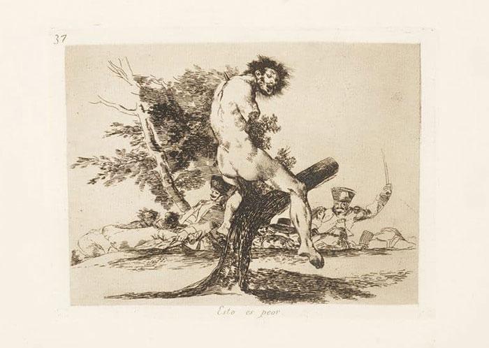 """Francisco Goya ,  """"Esto es Peor"""" (This is Worse)  (c. 1810-1820) from the  'Disasters of War' (Los Desastres de la Guerra)  series."""