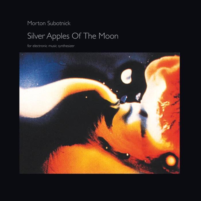Silver Apples of the Moon  (Morton Subotnick album)