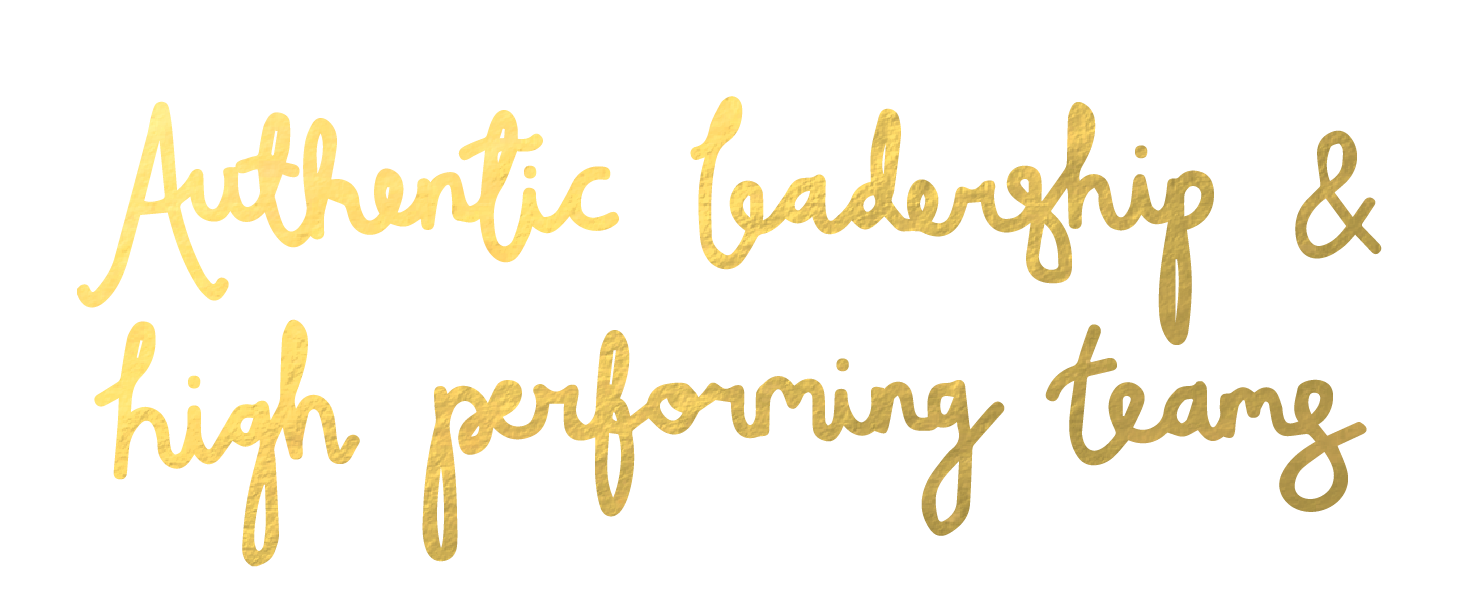 authentic-leadership-&-high-performing-teams*.png