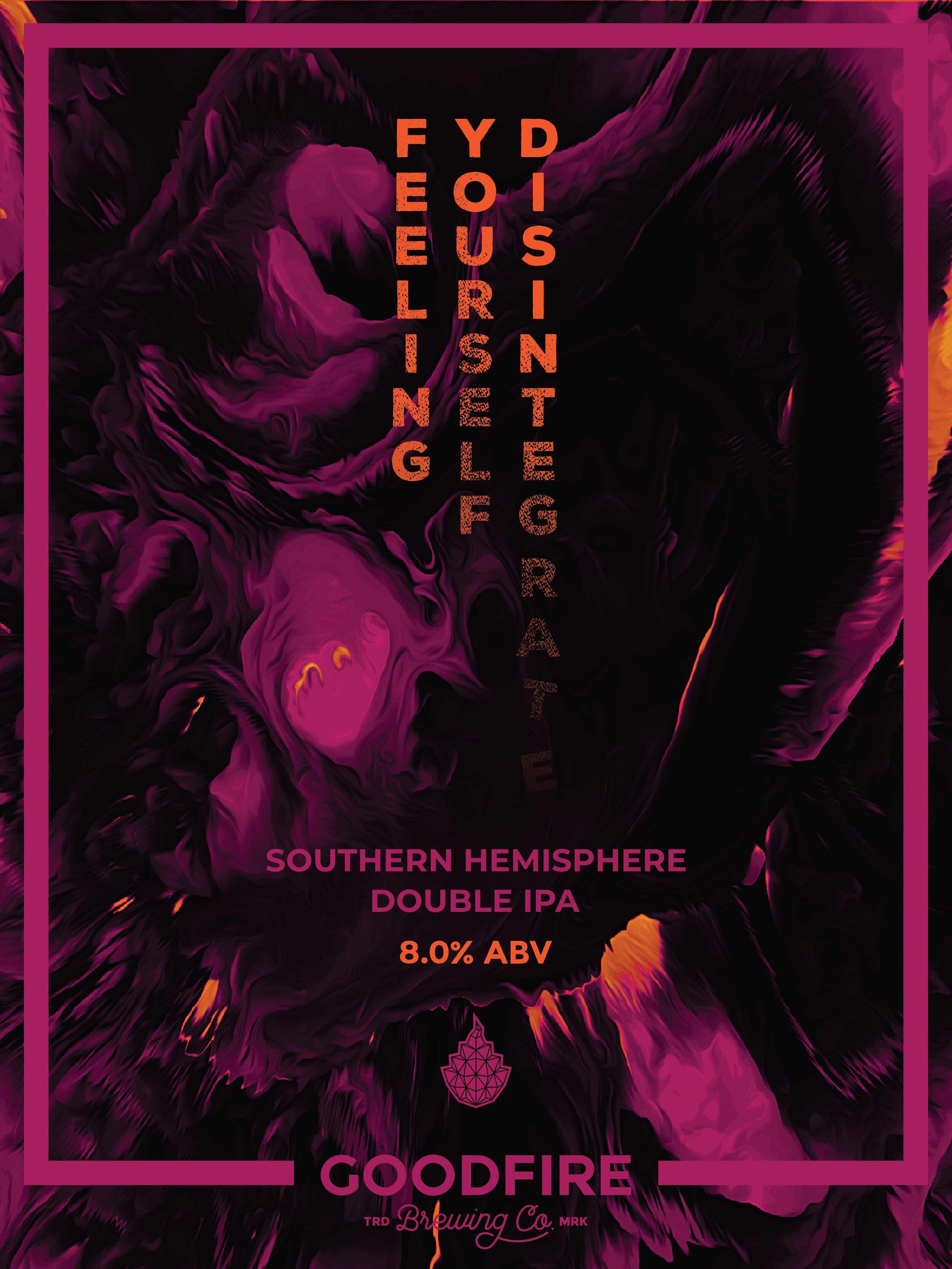 Goodfire Feeling Yourself Disintegrate Poster-01.jpg