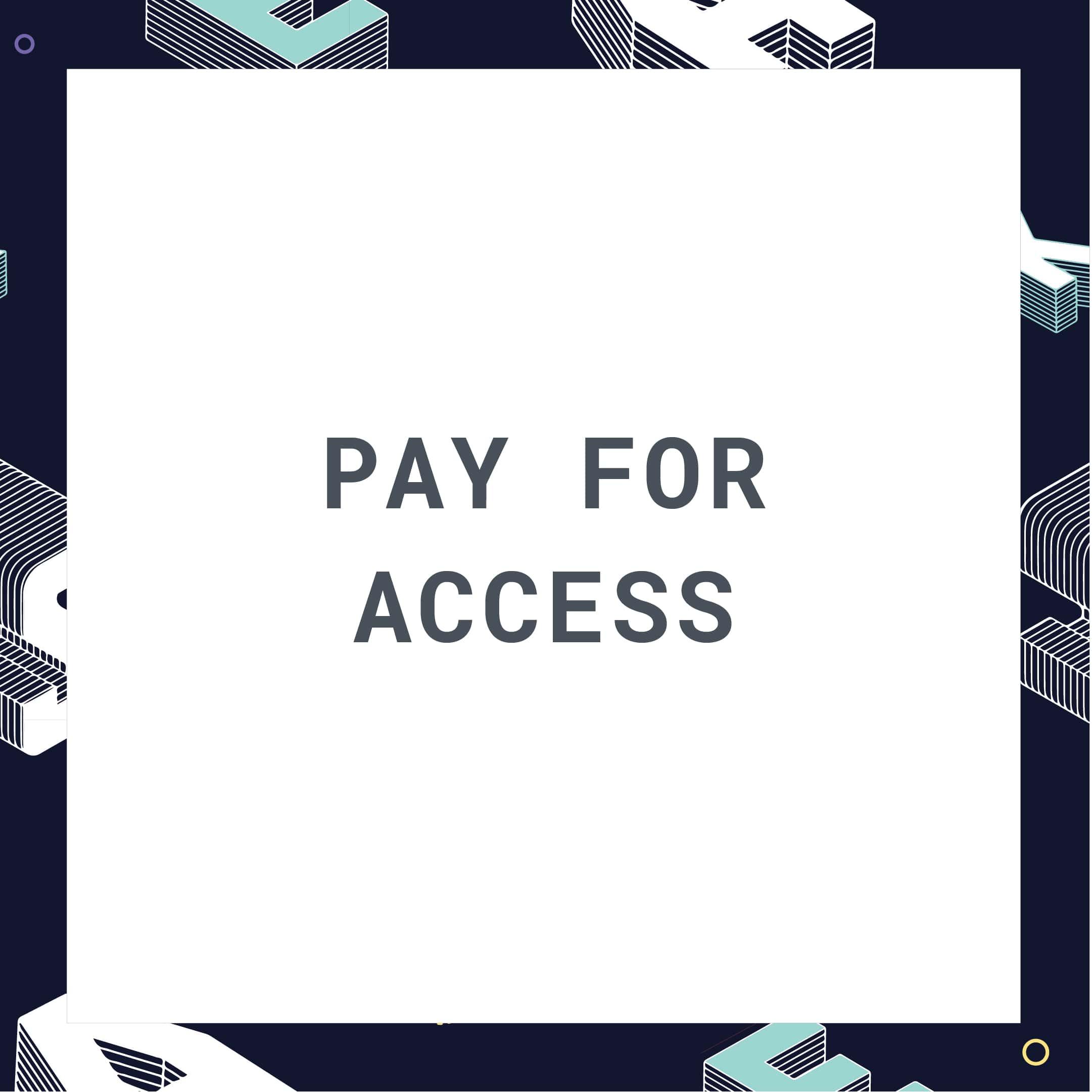 pay for access-min.jpg