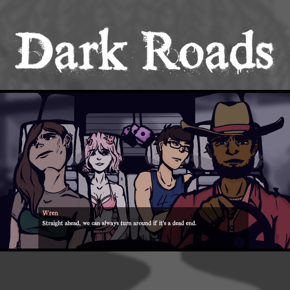 Dark Roads   Sacrifices must be made as four friends set off on an unlikely road trip.