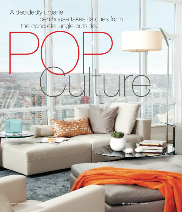 "WESTERN LIVING CONDO MAGAZINE ""For interior designer Geralynne Mitschke, tying in the outdoors took an unexpected spin: for this penthouse in the new Atelier building near the downtown library, she let the urban cityscape be her muse."""