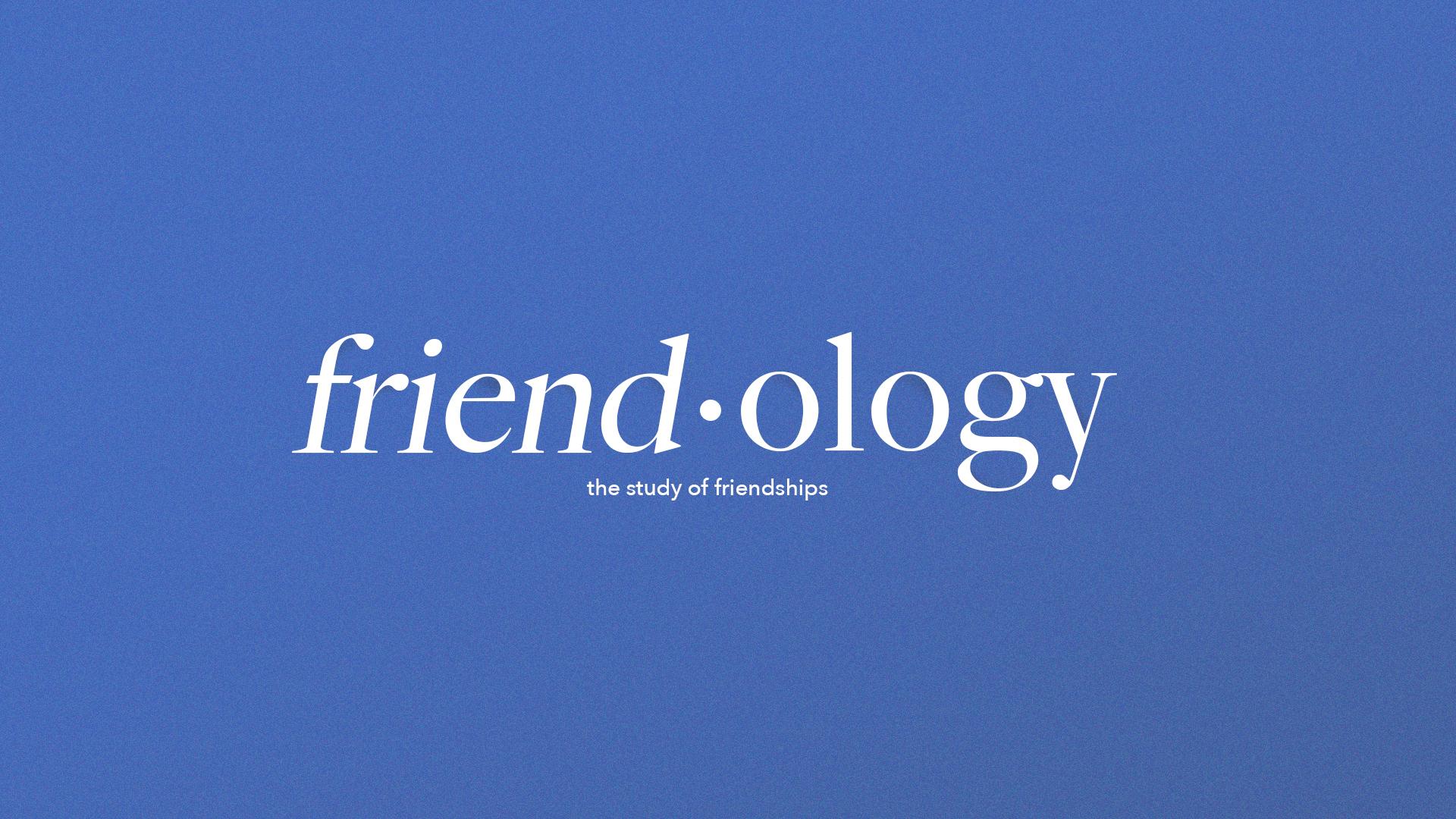 SS_Friend-ology.jpg