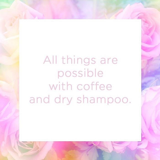 I get by with a little help from my friends, and their names are coffee and dry shampoo... ☕😂 #goodyhair #feelgoody #LOL #OMG