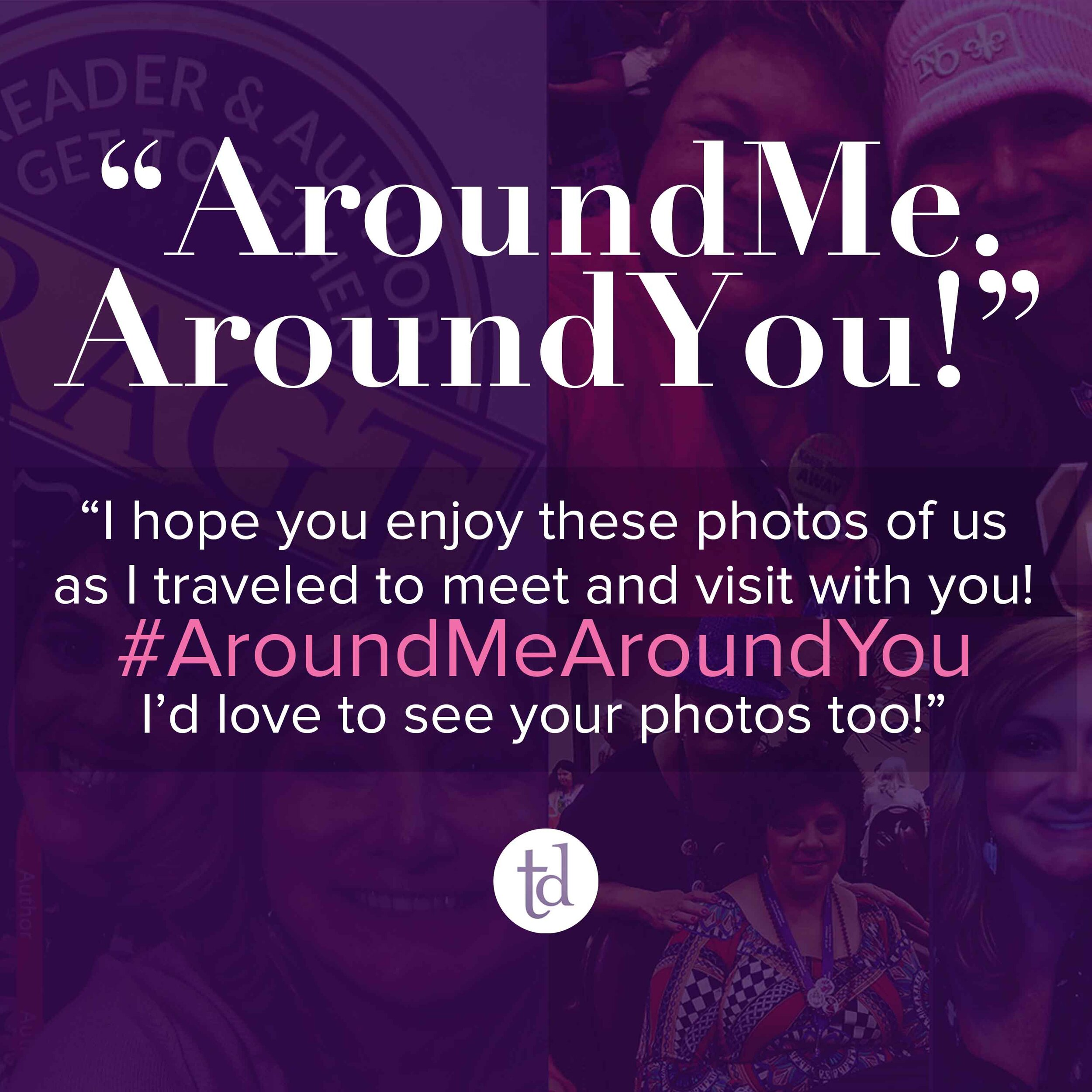 """#AroundMeAroundYou   """"I hope you enjoy these photos of us as I traveled to meet and visit with you! I'd love to see your photos too!""""…  Read More"""
