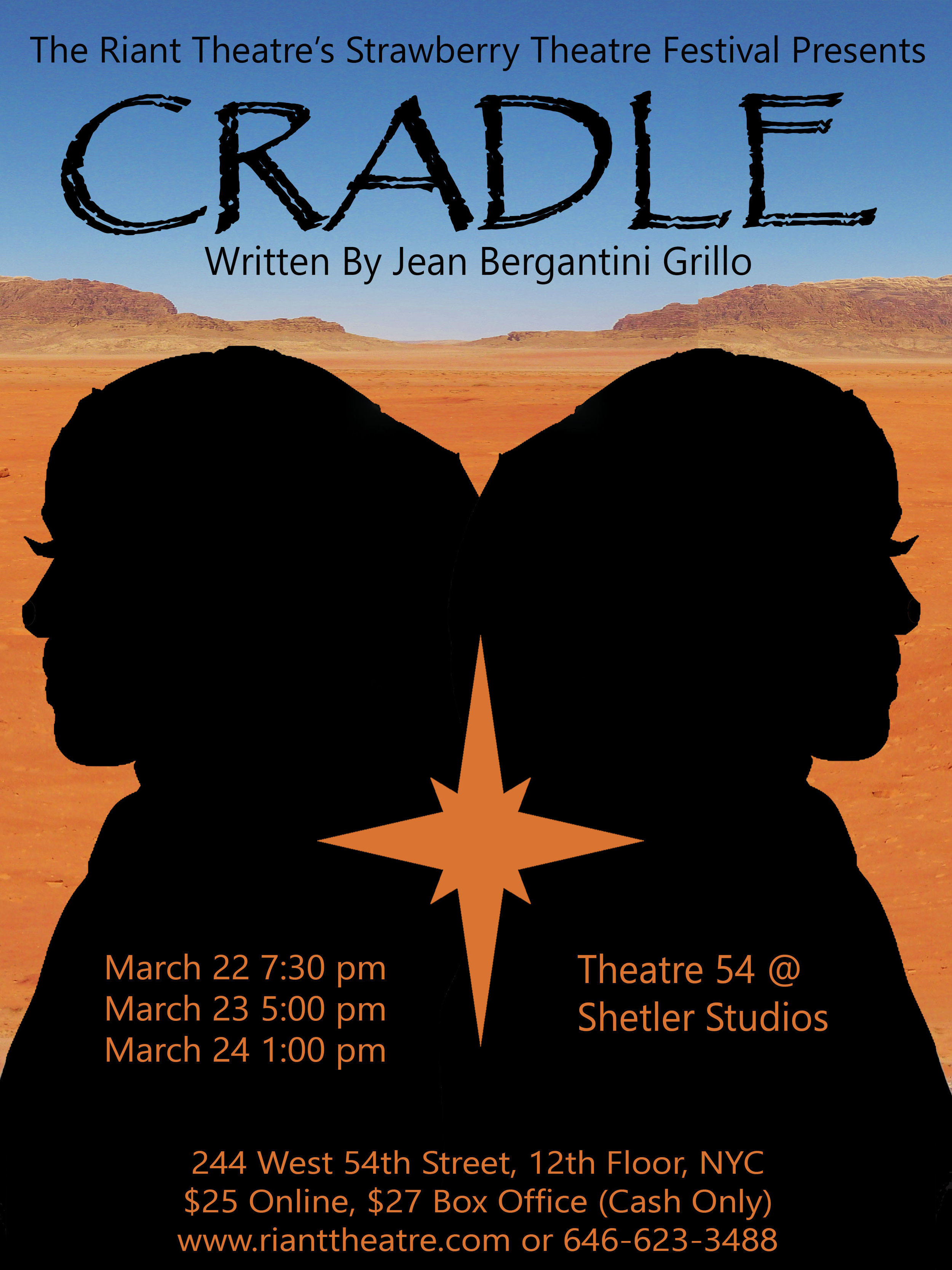 CRADLE by Jean Bergantini Grillo - A young 16 year old London Muslim student becomes infatuated with ISIS and seeks to run away and join them. Her immigrant mother, pleading to assimilate is stunned by her daughter's actions and will risk anything to stop her.Friday, March 22, 2019 at 7:30pmSaturday, March 23, 2019 at 5:00pmSunday, March 24, 2019 at 1:00pmThe Strawberry Theatre Festival At Theatre 54 @ Shetler Studios244 West 54th St, 12th Fl, NYCBetween Broadway & 8th Avenueclick for tickets