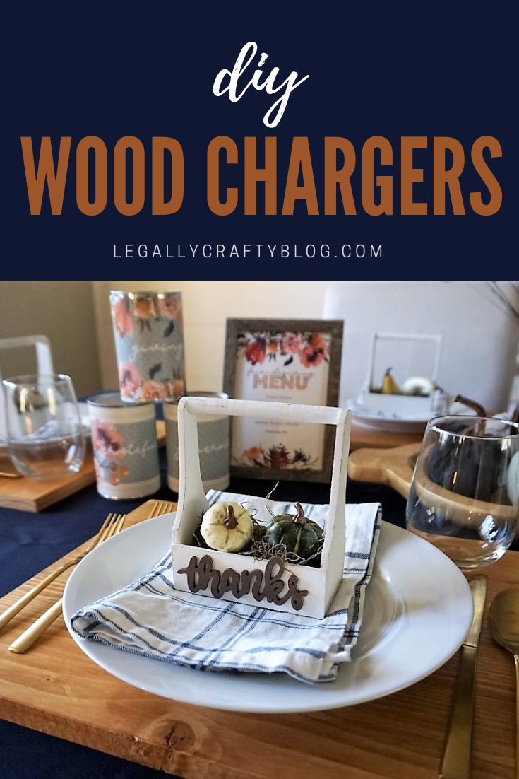 Create beautiful wood chargers with just a few supplies! Click here to learn how to make your own versatile chargers to be used as a part of many tablescapes! #diyprojects #staining #woodcrafts #diychargers #diytablescape #thanksgivingtable #falltable