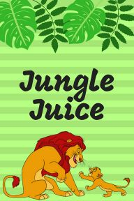 Lion King Jungle Juice free printable