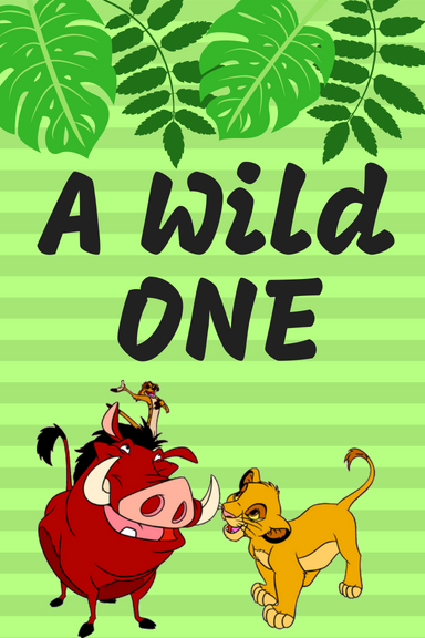 Free Lion King printable: A Wild ONE
