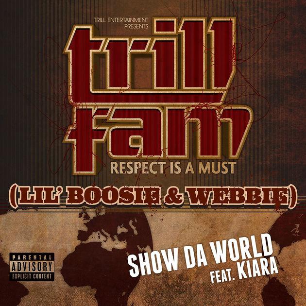 show DA world by lil boosie & webbie -