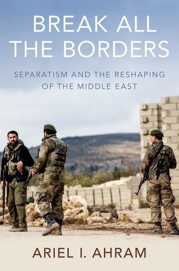 - Since 2011, civil wars and state failure have wracked the Arab world, underlying the misalignment between national identity and political borders. In Break all the Borders, Ariel I. Ahram examines the separatist movements that aimed to remake those borders and create new independent states. With detailed studies of the Islamic State in Iraq and Syria, the federalists in eastern Libya, the southern resistance in Yemen, and Kurdish nationalist parties, Ahram explores how separatists captured territory and set up parallel governments.Separatism emerged not just as an opportunistic response to state collapse. Rather, separatists drew inspiration from the legacy of Woodrow Wilson and ideal of self-determination. They sought to reinstate political autonomy that had been lost during the early and mid-twentieth century. Speaking to the international community, separatist promised a more just and stable world order. In Yemen, Syria, Iraq, and Libya, they served as key allies against radical Islamic groups. Yet their hopes for international recognition have gone unfulfilled. Separatism is symptomatic of the contradictions in sovereignty and statehood in the Arab world. Finding ways to integrate, instead of eliminate, separatist movements may be critical for rebuilding regional order.