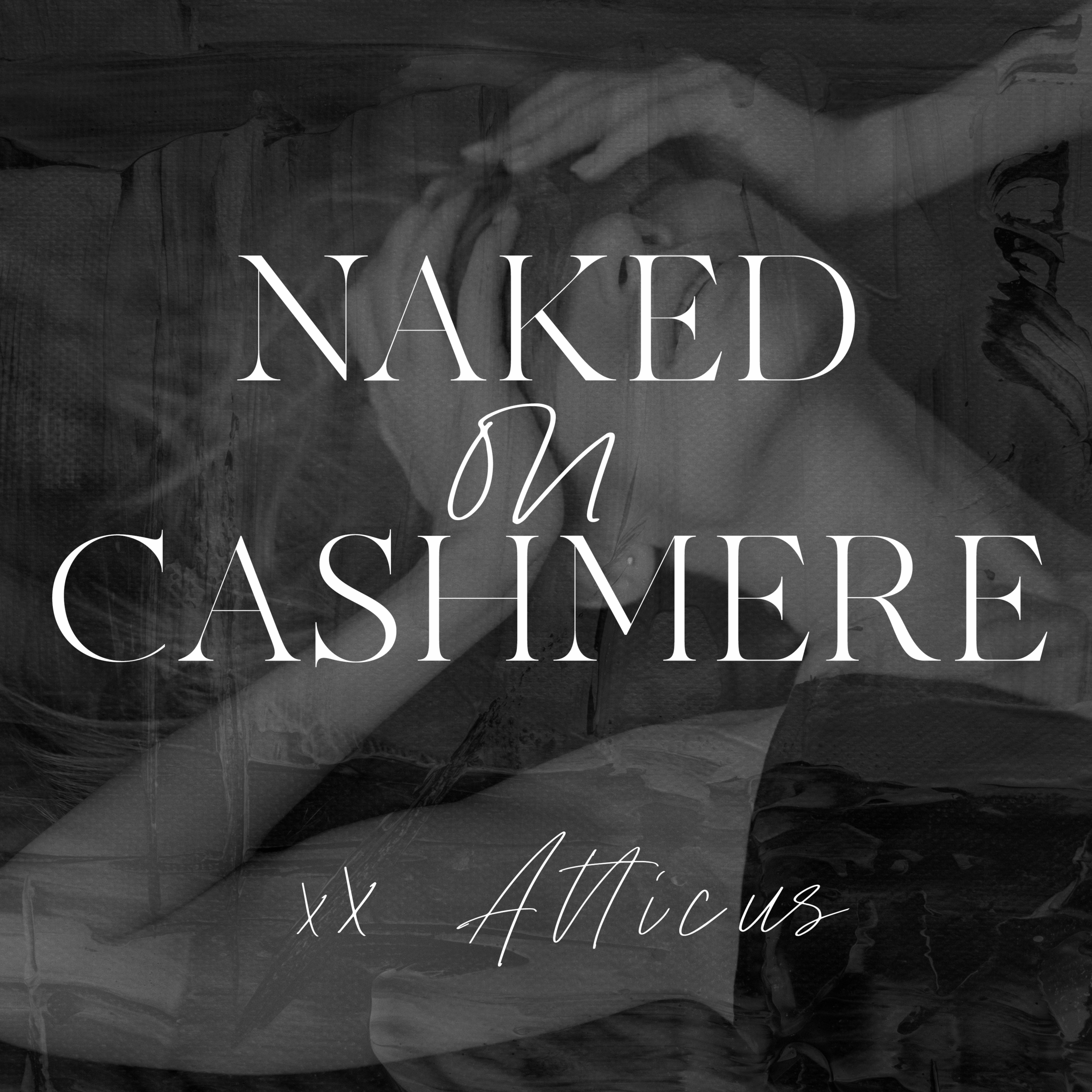 Atticus-Naked_on_Cashmere-podcast.png