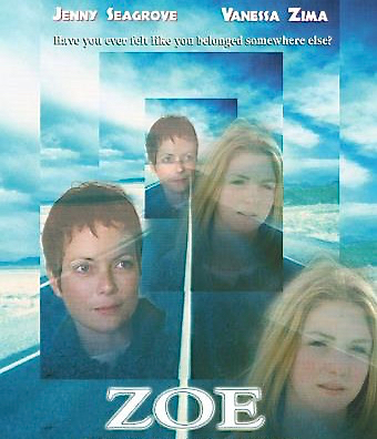 Zoe - Three runaway girls hijack a car and begin the adventure of a lifetime … Life in a Detroit suburb is closing in on Zoe and her two friends, Sarah and Ally. They decide to skip class, skip town and head west following Zoe's obsession over her Native American heritage. The girls cross paths with the English woman Cecilia who's totally out of place on a mission to fulfill her mother's last request: to have her ashes scattered in a mysterious location in New Mexico. Zoe realizes that destiny has brought them together and the two embark upon a spiritual journey. Zoe comes quickly of age after getting lost in a daring, solo walk through the blazing desert. Written by: Deborah Attoinese, Amy Dawes. Directed by: Deborah Attoinese. Starring: Jenny Seagrove, Vanessa Zima, Gordon Tootoosis, Kim Greist.