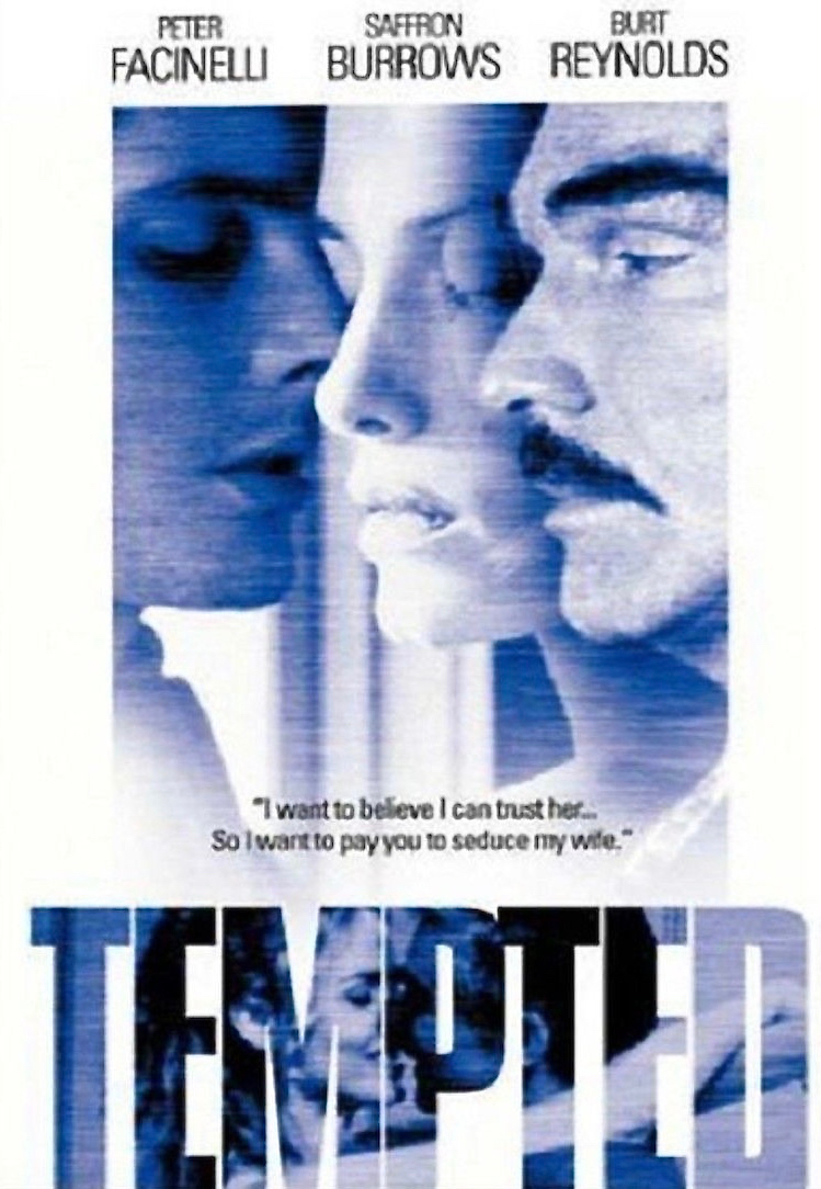 "Tempted - A sexy thriller set in New Orleans. A crooked, middle-aged developer discovers that he only has a short time to live. He prepares to will his fortune to his beautiful, adoring young wife, then wonders if she really deserves it. In order to test her loyalty, he goes to his current construction site, befriends a great-looking young carpenter, and offers him $50,000 to sleep with her. The young guy refuses at first, but the developer engineers a meeting and once the hero sees the babe, he's hooked. He makes his play for her and she refuses; she really is loyal to her husband. But then the hubby's secretary tells her about the scheme and she becomes incensed, invites the carpenter back to her house, and sleeps with him. Unbeknownst to the lovers, the developer has had a surveillance expert wire the house and he knows. He confronts the carpenter and asks if he has anything to report. The young guy says ""no."" The husband hatches a nefarious plan to punish both of them. Written and directed by: Bill Bennett. Starring: Burt Reynolds, Saffron Burrow, Peter Facinelli."