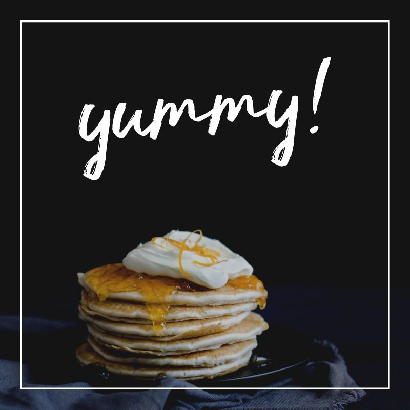 stack of pancakes with the word 'yummy!'
