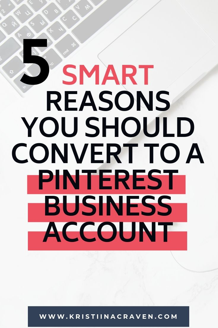 Here are the top 5 reasons you should convert your personal Pinterest account to a business account—you've got this! #pinteresttips #pinterestmarketingtips #pinterestbusinesstips #helpwithpinterest