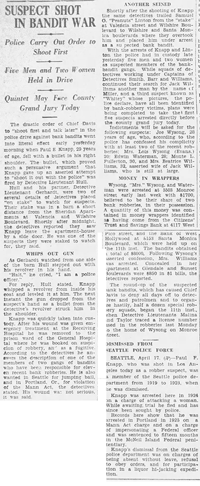 """April 18, 1927. Bank robber and former seattle police officer Paul Knapp is shot by police on direct orders from the Chief. Somehow I think the idea of """"shoot first and talk later"""" wouldn't fly today."""