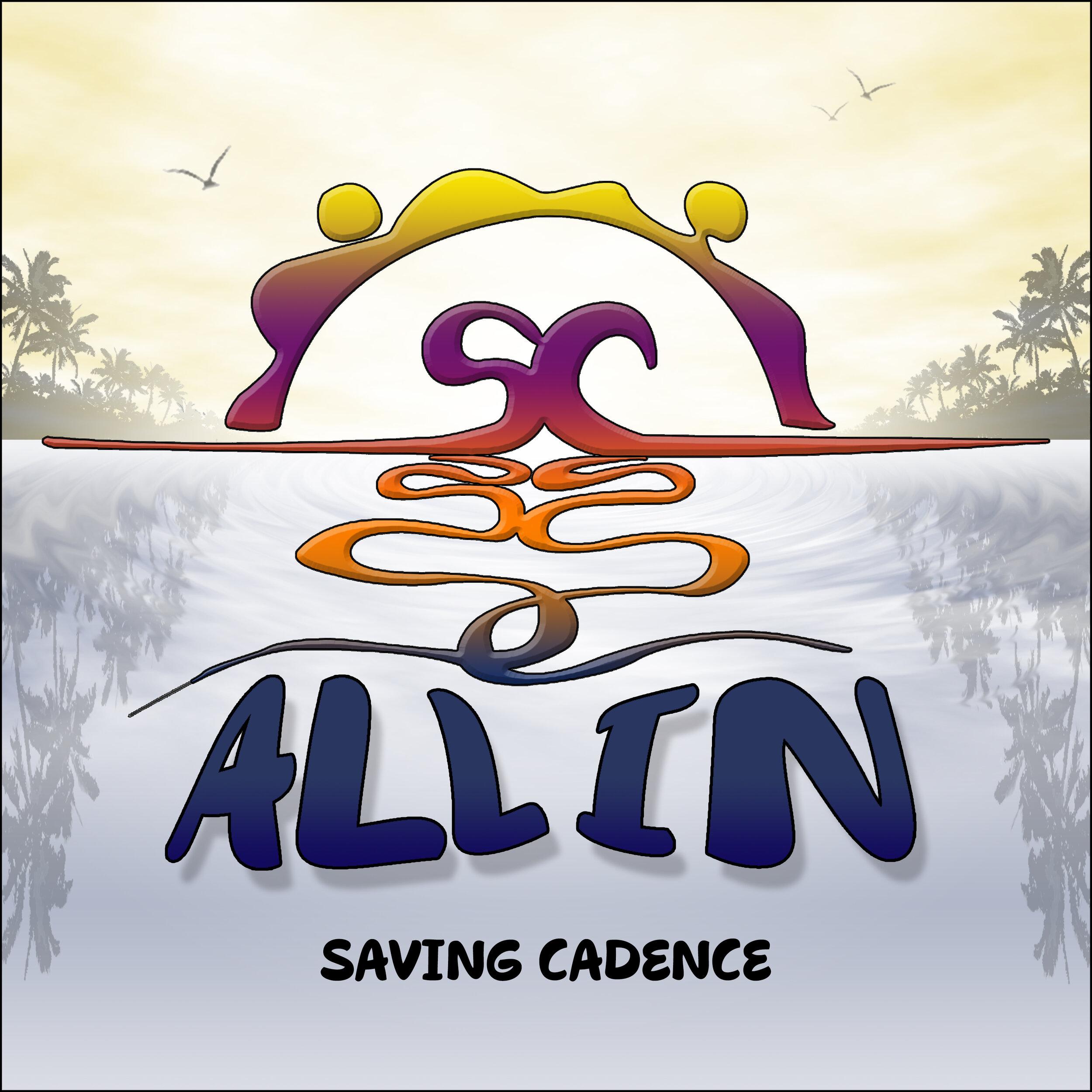 All In - Single Art - Saving Cadence - 2019