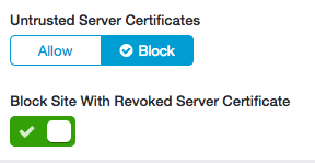 Properly implemented SSL Inspection solutions will block untrusted and bad certificates