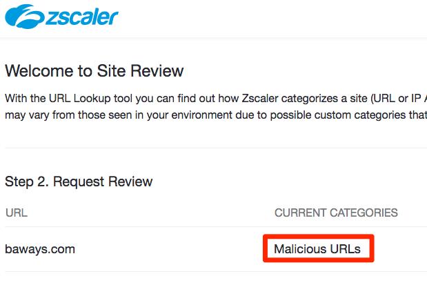 Website baways is classified as a malicious URL by Zscaler's URL categorization service.