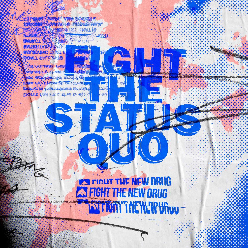 FTND_FightTheStatusQuo_v1.jpg