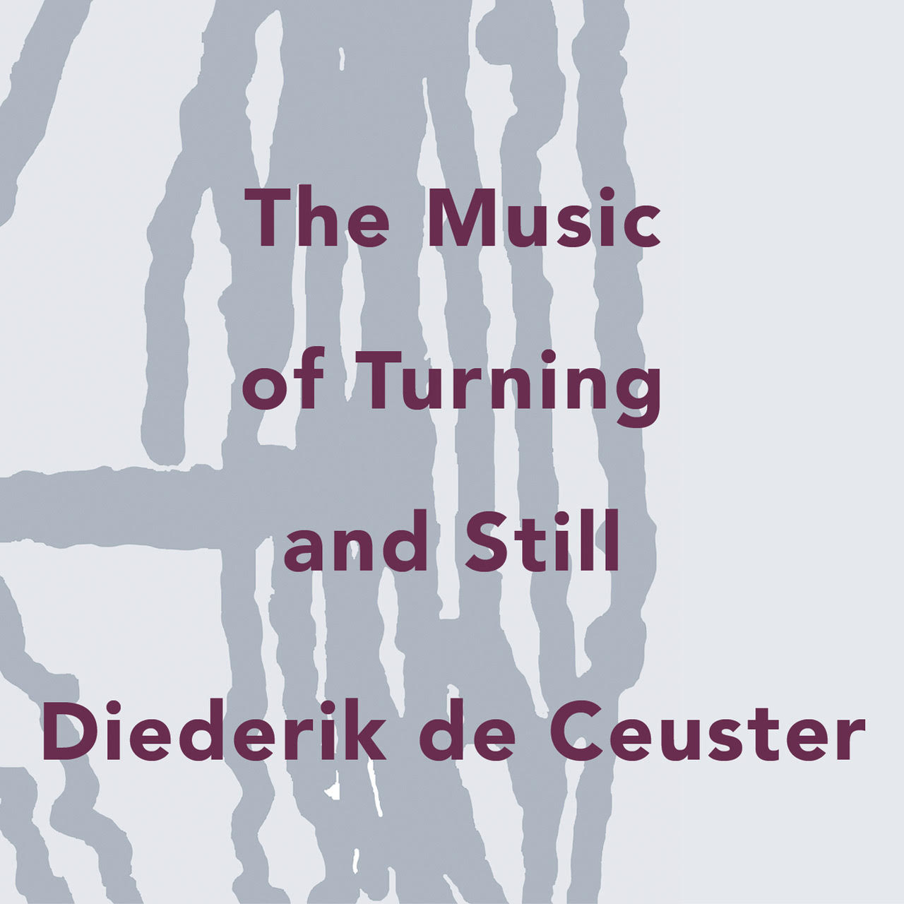 The Music of Turning and Still.jpg