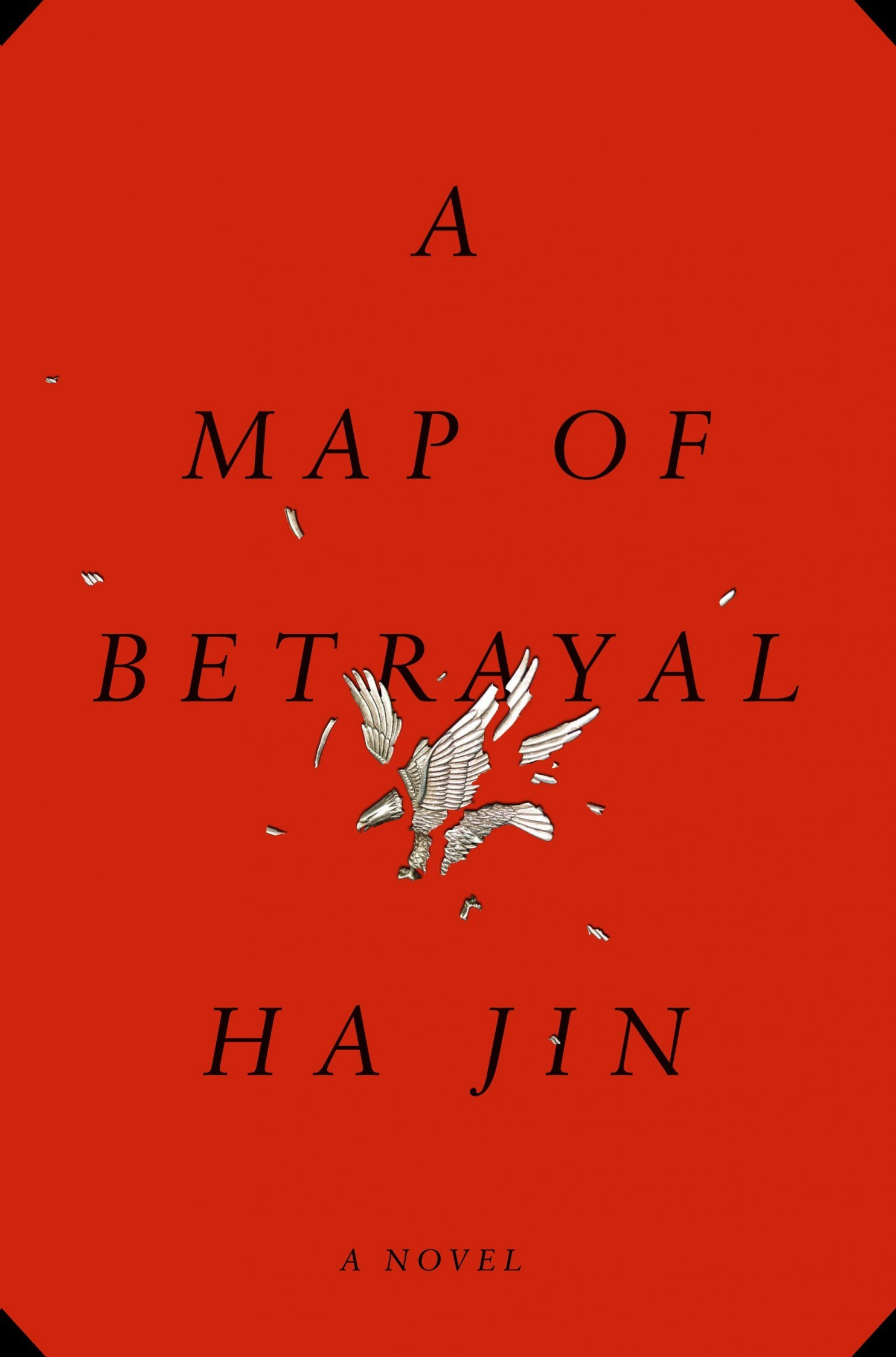 A Map of betrayl by Ha Jin