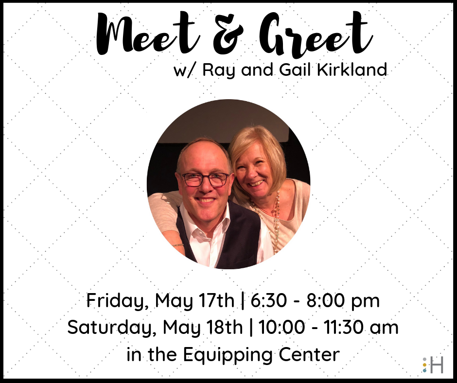 Meet & Greet W/ Ray and Gail kirkland - You are invited to meet the Senior Elder / Pastor Nominee at a Congregational Meet & Greet in the Equipping Center on either Friday, May 17th from 6:30 - 8:00pm or Saturday, May 18th from 10:00 - 11:30am.What to expect: The Meet & Greet will commence with an opening statement from Pastor Ray Kirkland. The floor will then be open for questions and discussion, followed by a time of mingling. We hope to see you there!