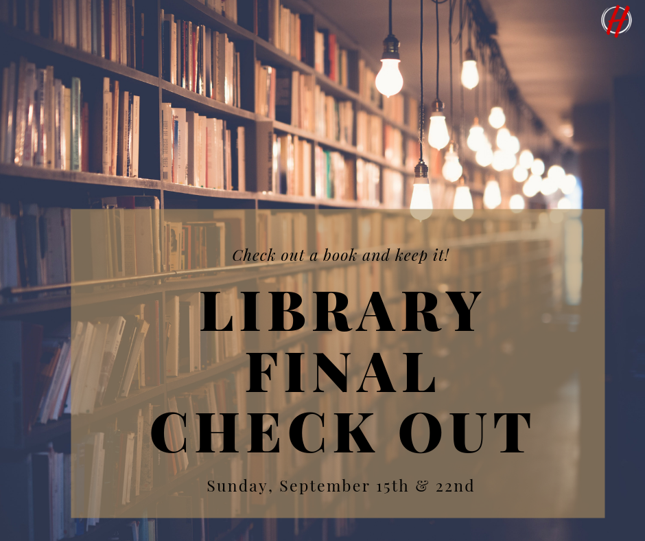 - We are clearing out our church library. Come check out any books that you would like, and keep them!Dates:Sunday, September 15Sunday, September 22