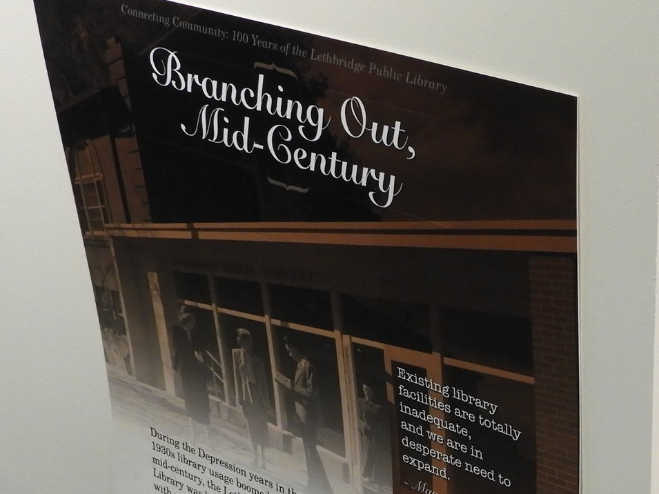 A panel from the  Connecting Community: 100 Years of the Lethbridge Public Library  exhibit