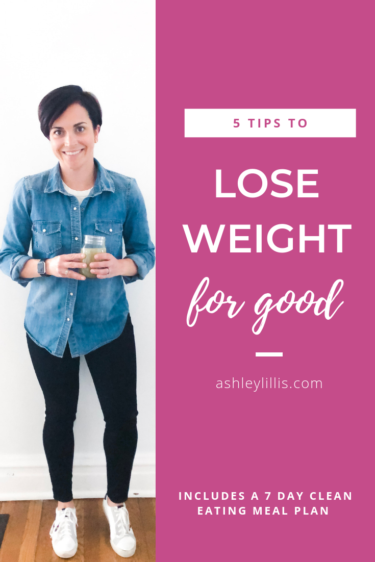 How to Lose Weight for Good