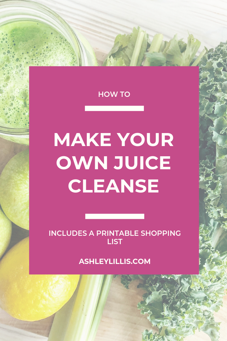 Make Your Own One Day Juice Cleanse