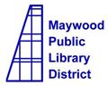 MAYWOOD PUBLIC LIBRARY