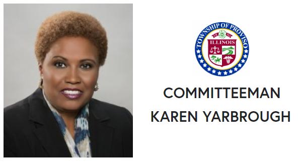 Proviso Township Committeeman    KAREN A. YARBROUGH  Website