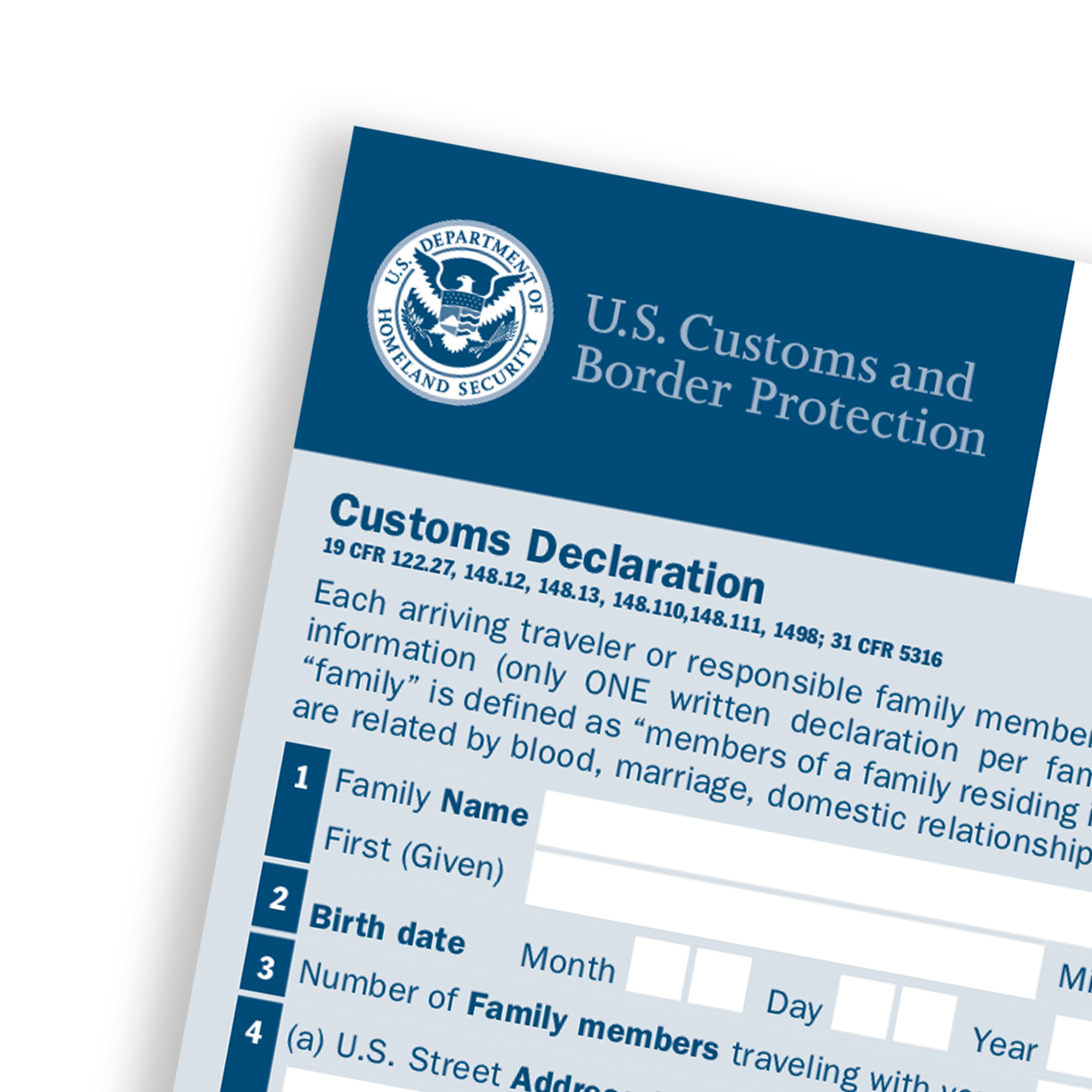 Use the U.S. Customs Declaration Form to declare all food, plant, and agricultural items.
