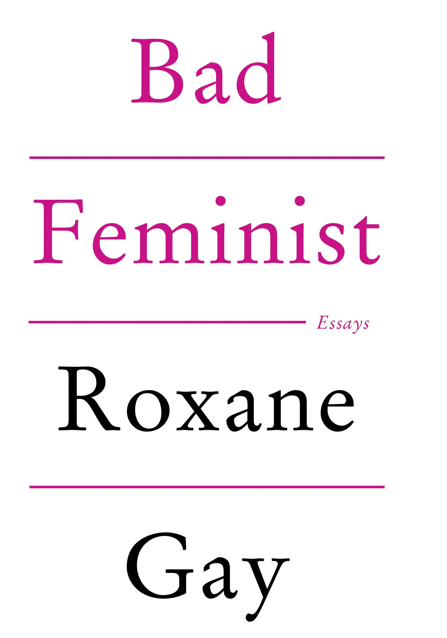 3. Livre - Bad Feminist - Roxane Gay (Trad. de l'anglais (États-Unis) par Santiago Artozqui)
