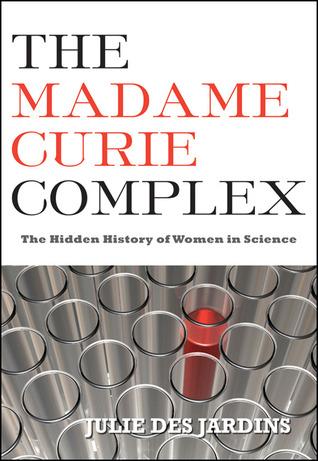 6. Article et Essai - Article : Le complexe de Marie Curie - Le blog Programme EVEEssai : The Madam Curie Complex - Julie Des Jardins
