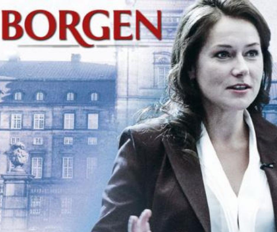1. Série - BORGEN - Série danoise, 3 saisons de 10 épisodes, créée par Adam Price et diffusée en 2010.