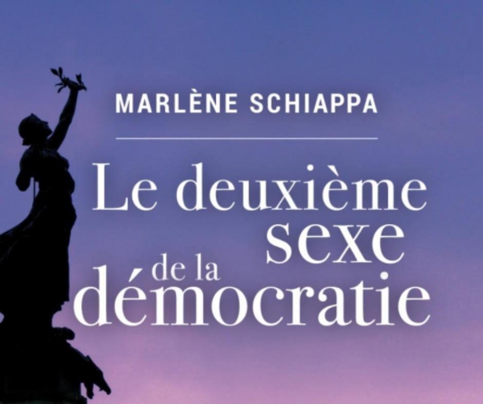 2. Livre - Le deuxième sexe de la démocratie. Ecrit par Marlène Schiappa, paru en février 2018.