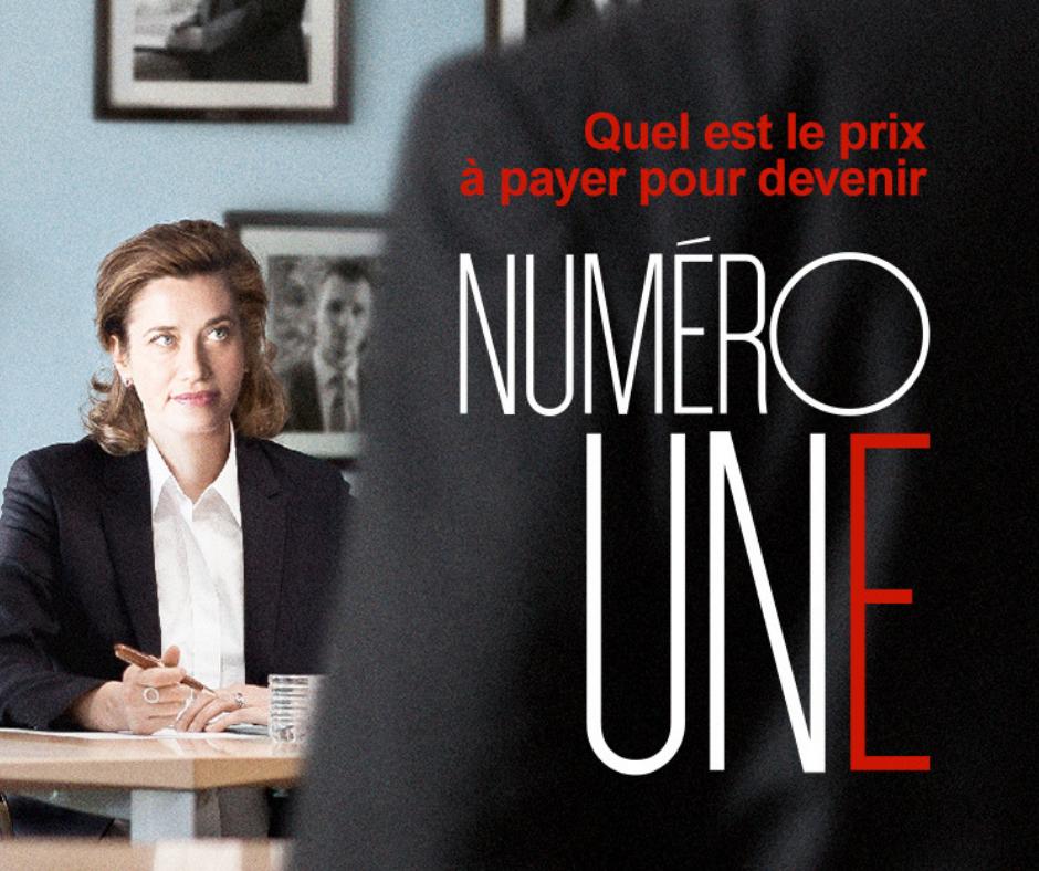 4. Film - Numéro Une. Film réalisé par Tonie Marshall en 2017 avec Emmanuelle Devos, Richard Bery, Suzanne Clément, Benjamin Biolay.