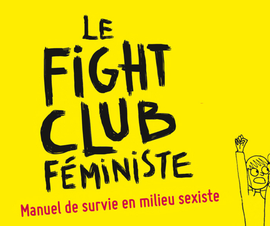 8. Livre - Le Fight Club Féministe. Jessica Bennett, journaliste américaine. Paru en 2016.