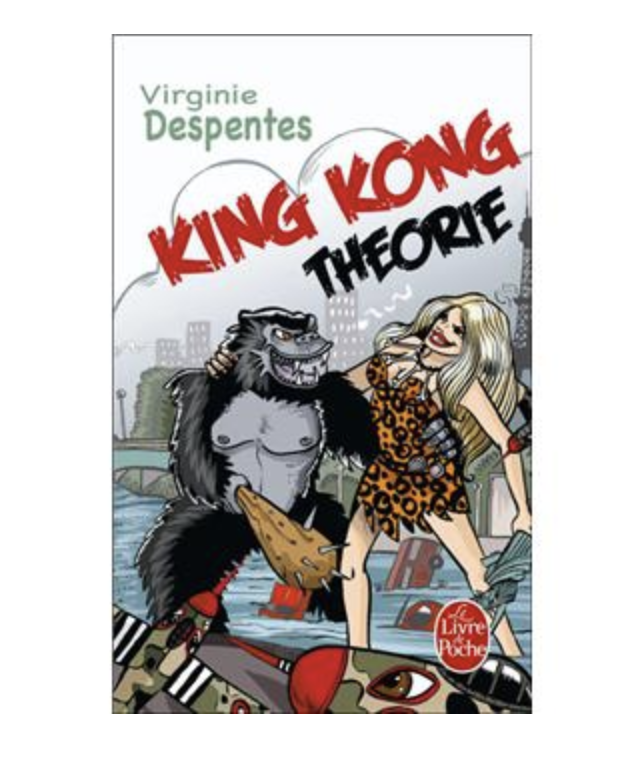 4. Livre - King Kong Théorie par Virginie Despentes