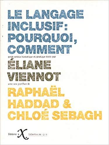 """3. Livre - """"Le langage inclusif : pourquoi, comment"""" par Eliane ViennotPoche – 13 septembre 2018"""