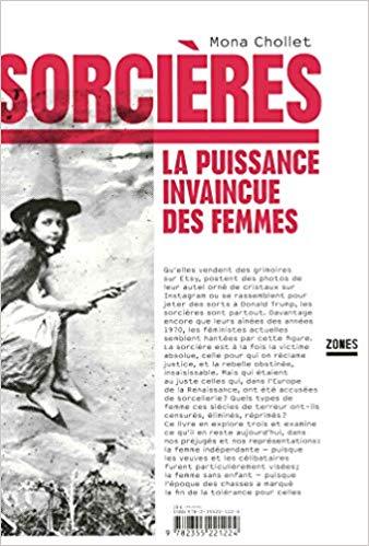 """5. Livre - """"SORCIERES, La puissance invaincue des femmes"""" - Mona Chollet"""