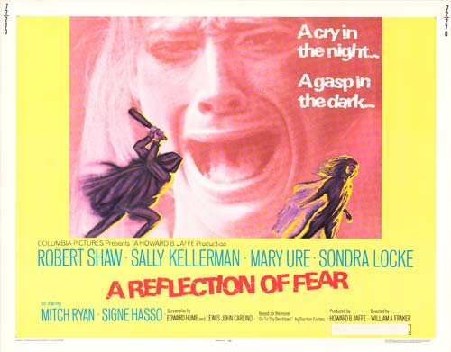 40. Fraker, William A., Director.  A Reflection of Fear.  1972.