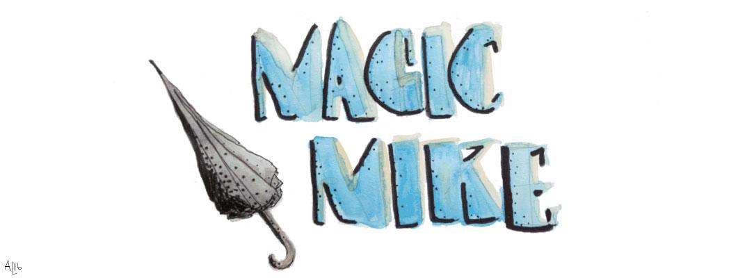 MagicMikeFeature.jpg