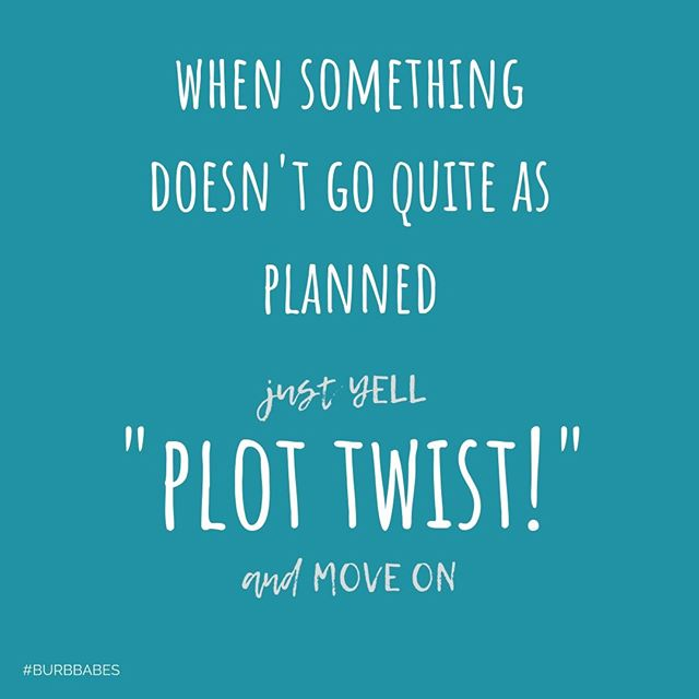 PLOT TWIST!  __ ❔Have you ever had an idea / product / post / etc. that you wanted to take your time to perfect before telling anybody ... then, within a couple of days before you're ready to spill the beans ... someone else comes out with the same thing 🤦🏼♀️ #getoutofmyhead  __ This has been happening way too much lately ... from a BBQ get together, to a new product and event, with more in between ... all I can do is laugh, adjust and MOVE ON to something better 💁🏼♀️